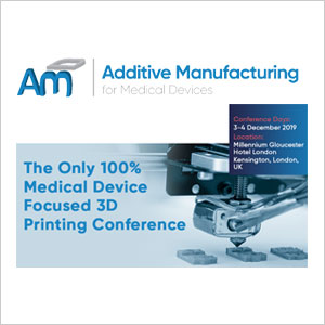 Additive Manufacturing for Medical Devices Events